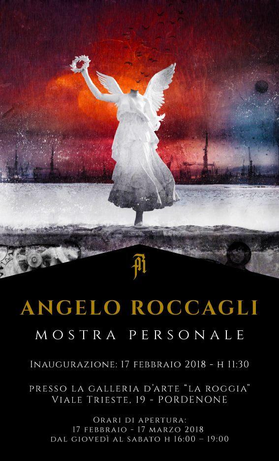 Angelo Roccagli, La Roggia, Pordenone, solo exhibit